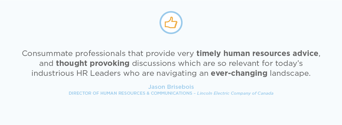 e2r® are consummate professionals that provide very timely human resources advice.